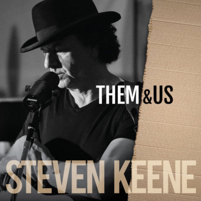 Them & Us Cover: Steven Keene