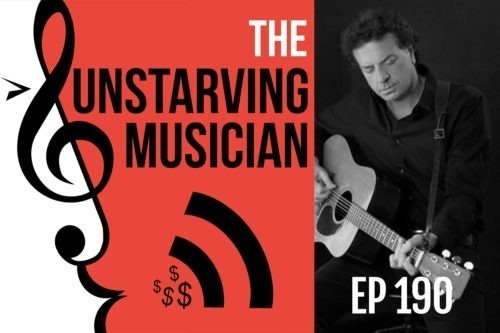 Unstarving Musician Podcast: A Songwriting Routine That Doesn't Resemble Work – Steven Keene (Ep 190)